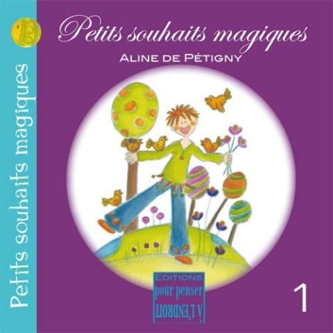 Petits souhaits magiques, livre illustré